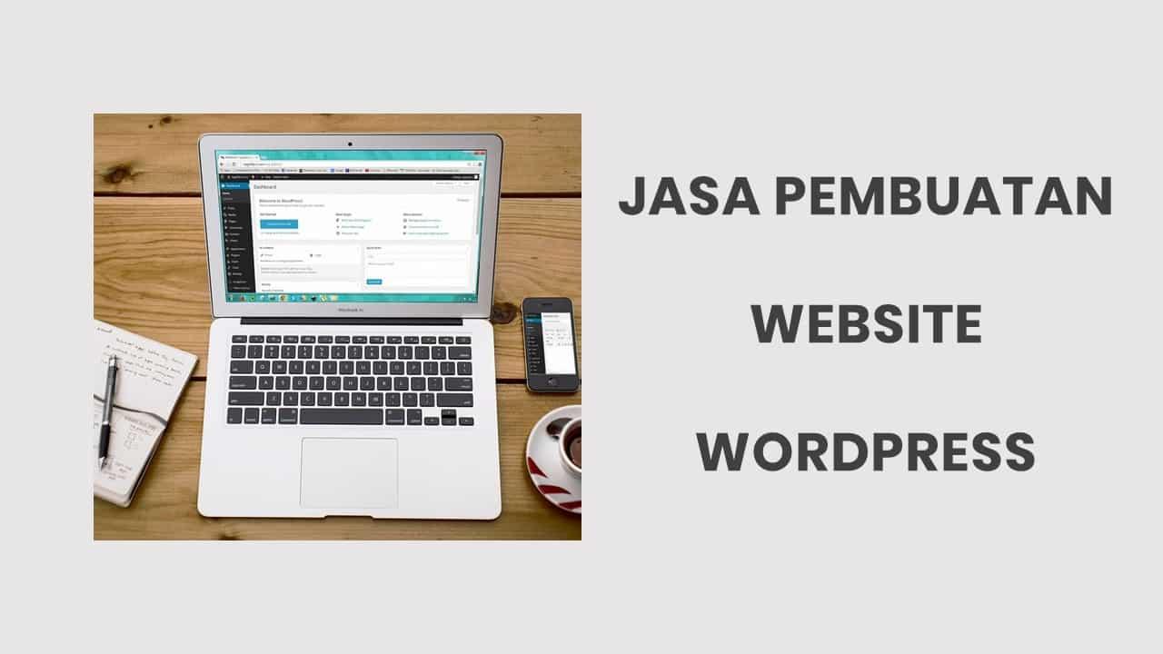 Jasa Pembuatan Website WordPress Murah