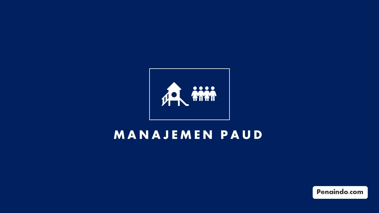 pengertian manajemen paud