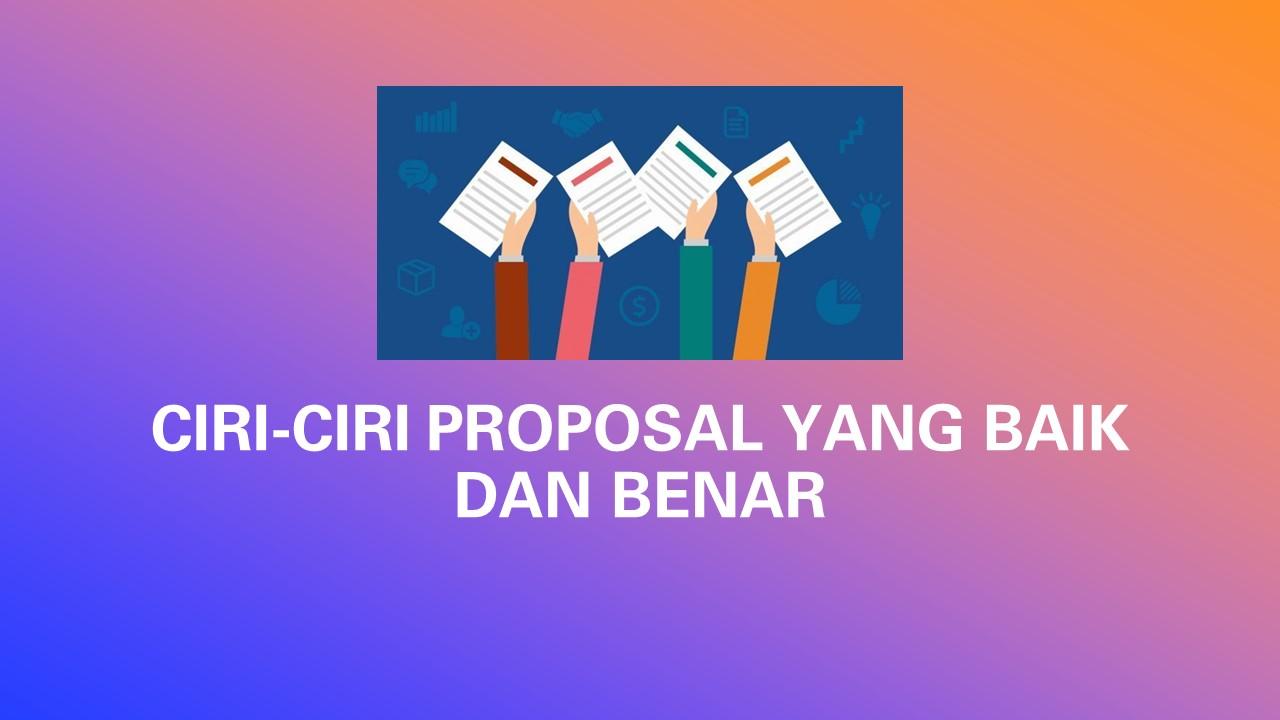 Ciri ciri proposal