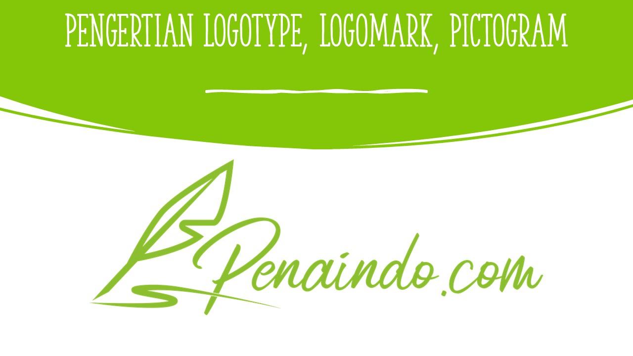 Pengertian Logotype, Logomark, Pictogram