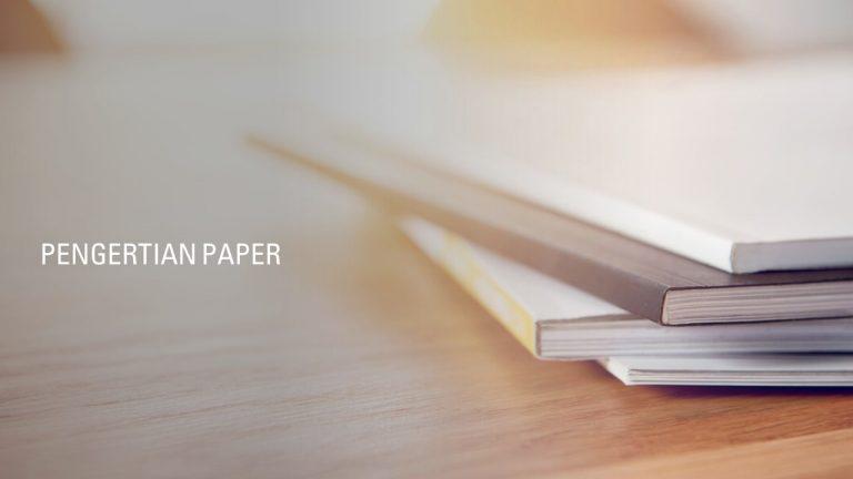 pengertian paper