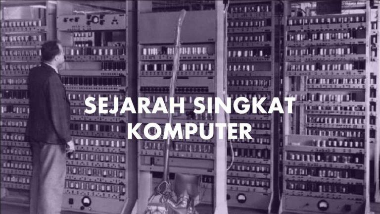 Sejarah Singkat Komputer