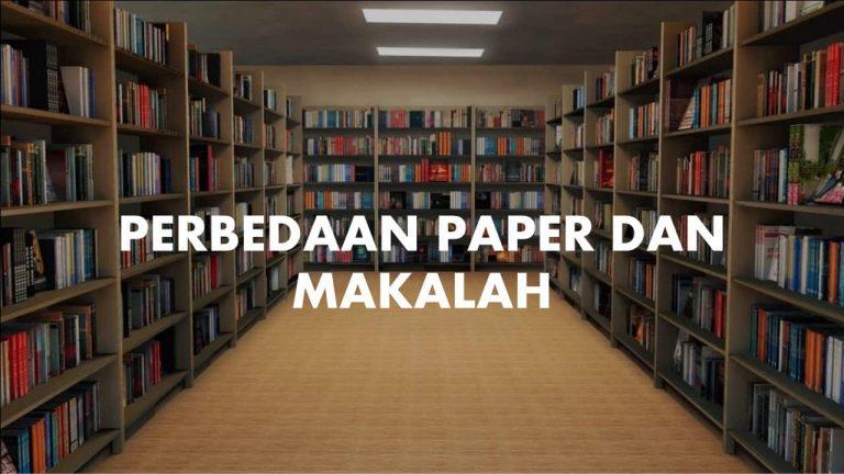 Perbedaan Makalah dan Paper