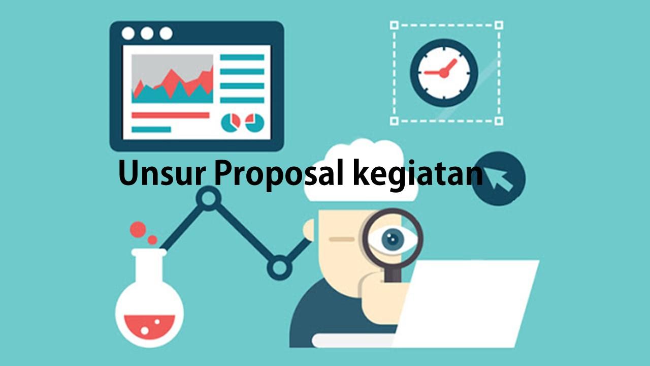 Unsur Proposal Kegiatan