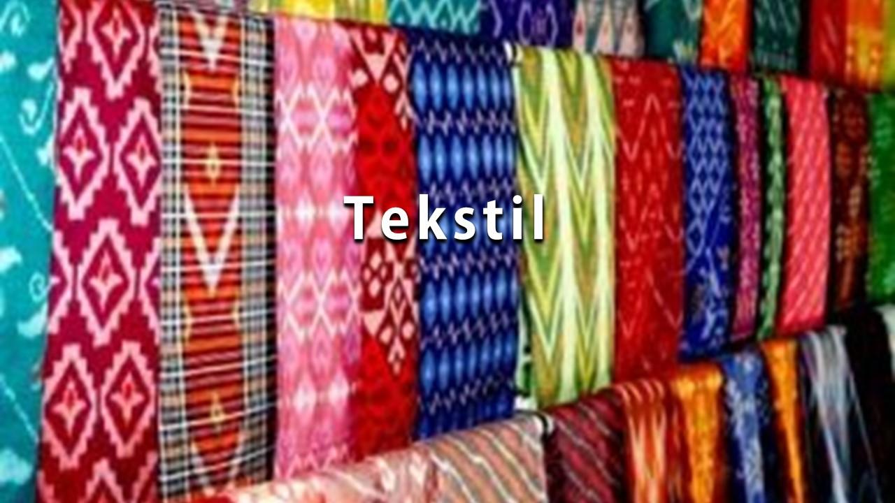Tekstil adalah
