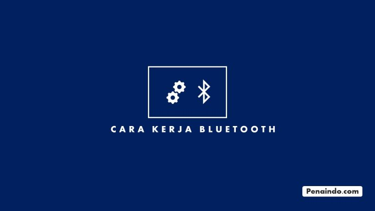 cara kerja bluetooth