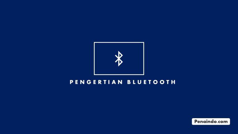 pengertian bluetooth