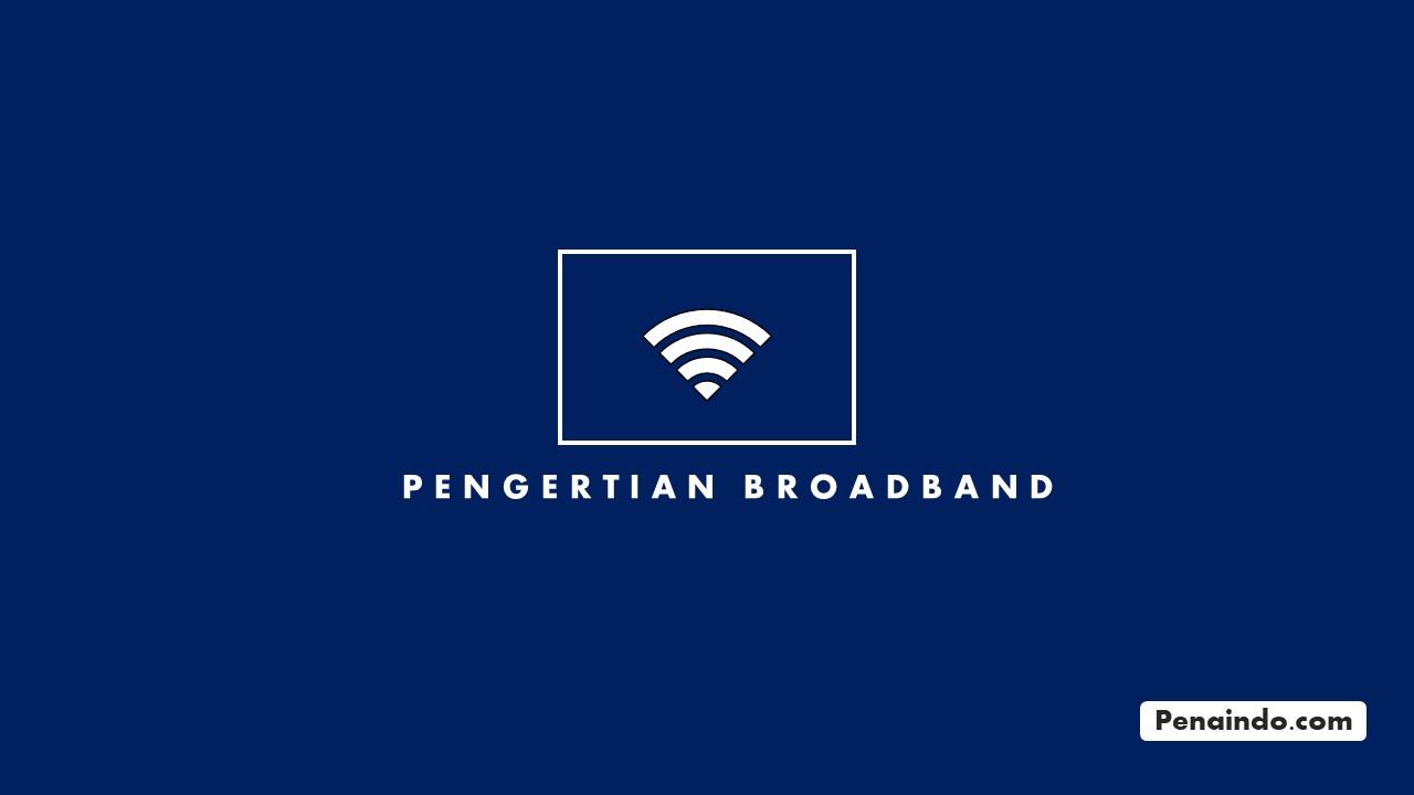 pengertian broadband