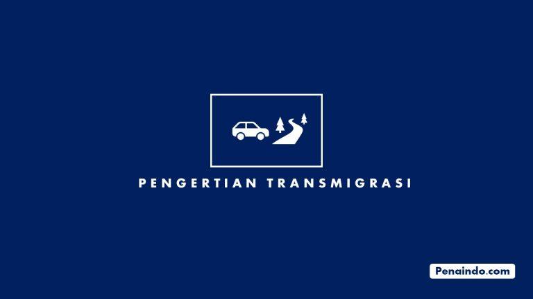 pengertian transmigrasi