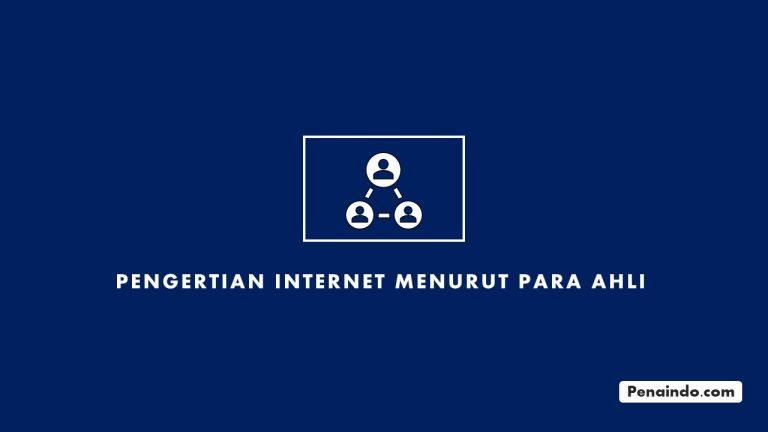 Pengertian Internet Menurut Para Ahli