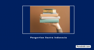 pengertian sastra indonesia